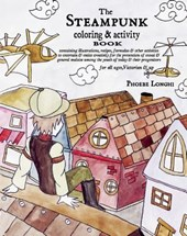 The Steampunk Coloring & Activity Book