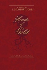 Hearts of Gold | J. Mchenry Jones |