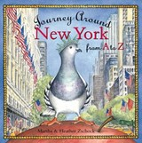 Journey Around New York from A to Z | Martha Day Zschock |