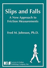 Slips and Falls | Fred Johnson |