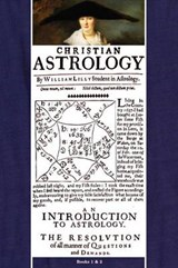 Christian Astrology, Books 1 & | Lilly William |