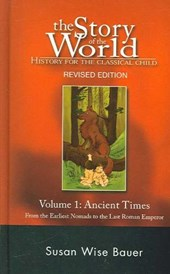 Story of the World: History for the Classical Child - The Ancient Times V.1 Rev 2e