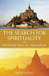 The Search for Spirituality | Ursula King |