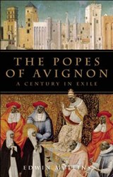 The Popes of Avignon | Edwin Mullins |