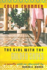 The Girl with the Golden Shoes | Colin Channer |