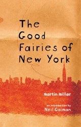 The Good Fairies of New York | Martin Millar |
