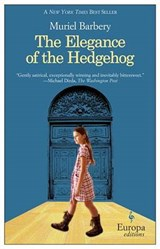 The Elegance of the Hedgehog | Muriel Barbery |