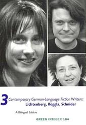 3 Contemporary German-Language Fiction Writers