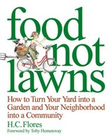 Food Not Lawns | Heather Jo Flores |