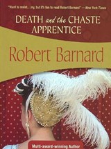 Death and the Chaste Apprentice | Robert Barnard |