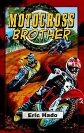 Motocross Brother - Home Run