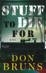 Stuff to Die for | Don Bruns |