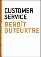 Customer Service | Benoit Duteurtre |