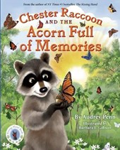 Chester Raccoon and the Acorn Full of Memories | Audrey Penn |
