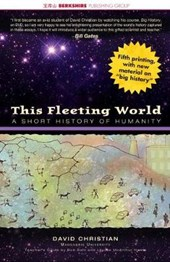 This Fleeting World | David Christian |