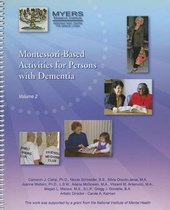 Montessori-Based Activities for Persons with Dementia, Vol