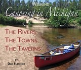 Weekend Canoeing in Michigan | Doc Fletcher |