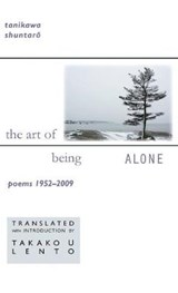 The Art of Being Alone | Tanikawa Shuntaro |