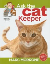 Ask the Cat Keeper | Marc Morrone |