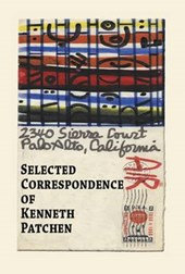 Selected Correspondence of Kenneth Patchen