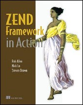Zend Framework in Action | Rob Allen |