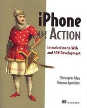 Iphone in Action | Christopher Allen & Shannon Appelcline |