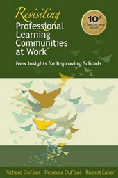 Revisiting Professional Learning Communitis at Work