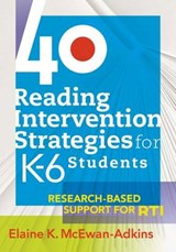 40 Reading Intervention Strategies for K-6 Students | Elaine K. Mcewan-atkins |