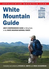 White Mountain Guide | Smith, Steven D.; Dickerman, Mike |