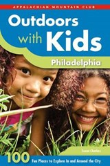 Outdoors with Kids Philadelphia | Susan Charkes |