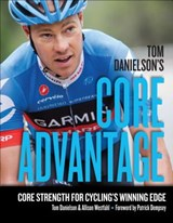 Tom Danielson's Core Advantage | Tom Danielson ; Allison Westfahl |