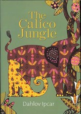 The Calico Jungle | Dahlov Ipcar |