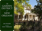 The Garden District of New Orleans | Jim Fraiser |