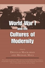 World War I and the Cultures of Modernity | auteur onbekend |