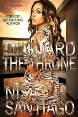 Guard the Throne | Nisa Santiago |