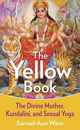 The Yellow Book | Samael Aun Weor |