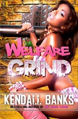Welfare Grind | Kendall Banks |