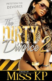 The Dirty Divorce Part