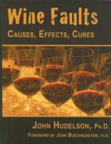 Wine Faults | Hudelson, John, Ph.D. |
