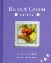 Bride & Groom Story