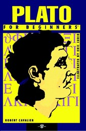 Plato for Beginners | Robert Cavalier |