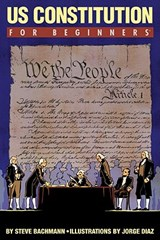 U.S. Constitution for Beginners | Steve Bachmann |