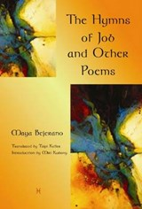 The Hymns of Job and Other Poems | Maya Bejerano |
