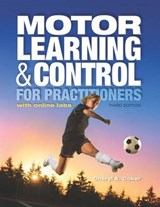 Motor Learning & Control for Practitioners | Cheryl A. Coker |