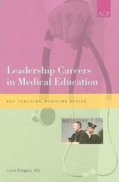Leadership Careeers in Medical Education