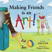 Making Friends Is an Art! | Julia Cook |