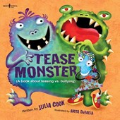 Tease Monster | Julia Cook |