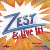 Zest & Live It! | Zentic, Tamara, Ms |