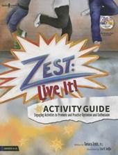 Zest & Live It!