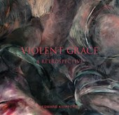 Violent Grace | Roberta Green Ahmanson |